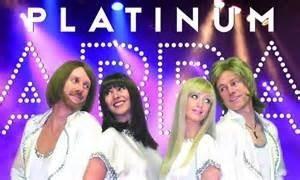 Platinum an Abba tribute band.